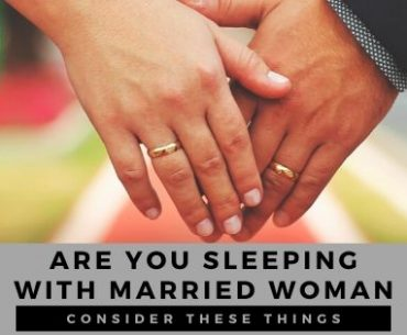Are you sleeping with an older married woman_ Consider these things