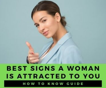 Best 10 Signs a Woman is Attracted to You Sexually