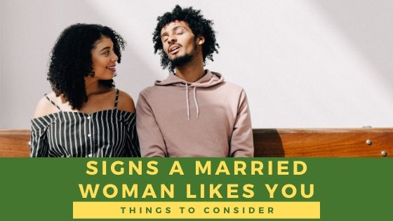 Best 5 signs an older married woman likes you