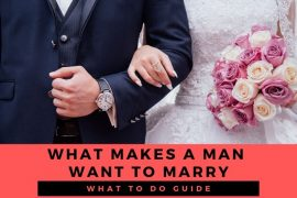 What makes a man want to get married?