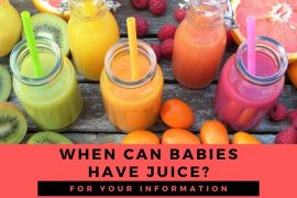 When can babies have juice? Babies drinking juice guide