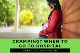 When to go to the hospital when pregnant and cramping?