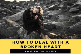 How to deal with a broken heart?